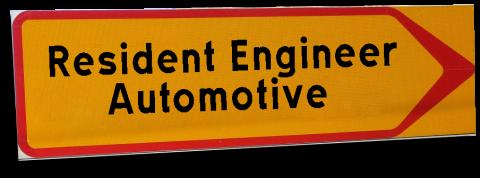 Resident Engineer – Automotive